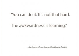 Awkwardness is learning