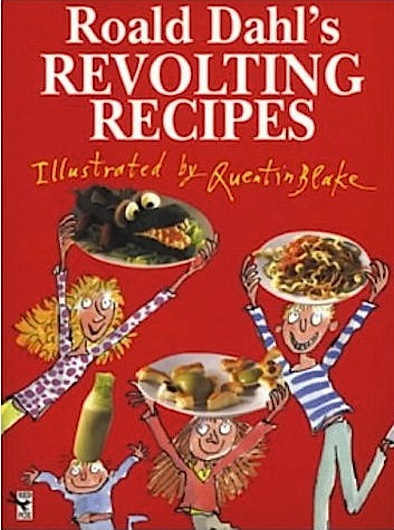 Roald Dahl's Revolting Recipes book cover