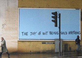 sign: the joy of not being sold anything