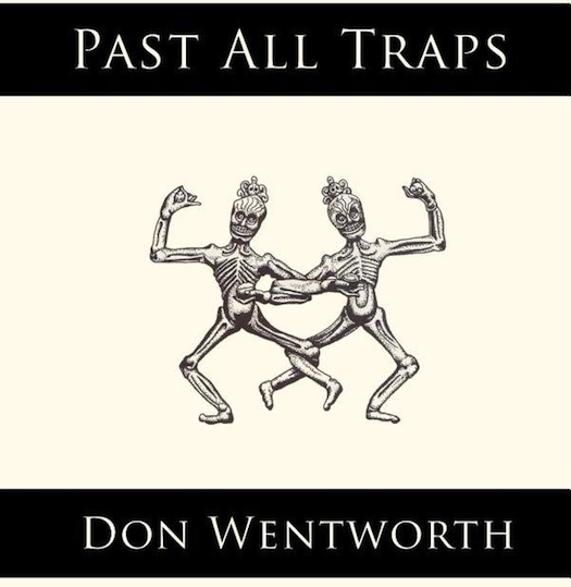 Past All Traps by Don Wentworth