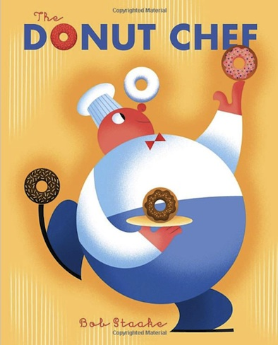donut chef, kid's books, bob staake