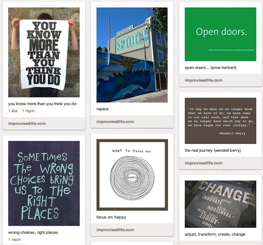 Improvised Life Pinterest: Inspirational Signs and Quotes