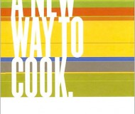 Sally Schneider's A New Way to Cook original cover