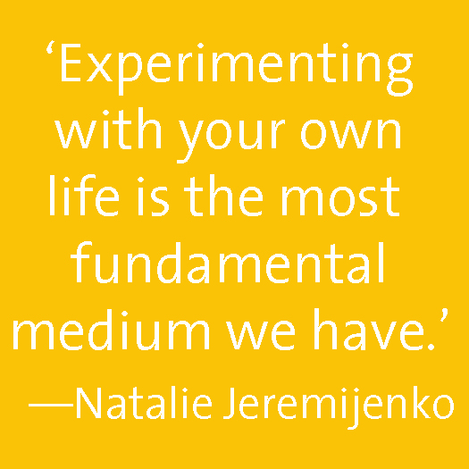 Experimenting with your own life