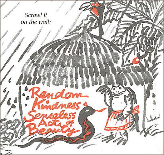 Random Kindness and Senseless acts