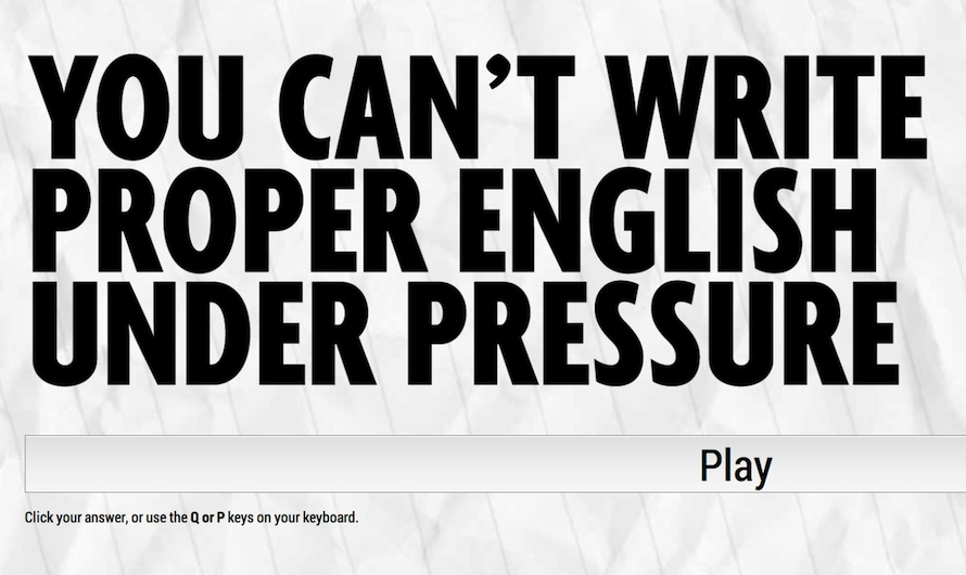 You can't write English Under Pressure