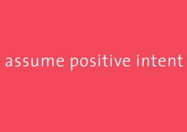 assume positive intent