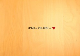 ipad + velcro (+ imagination)
