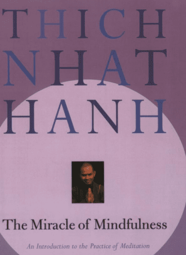 Hanh Miracle of Mindfulness1
