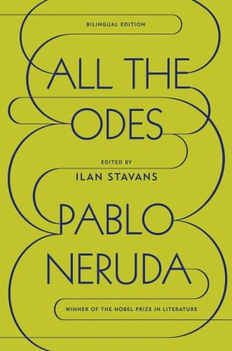 Pablo Neruda All the Odes