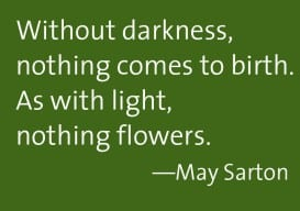 May Sarton Without darkness