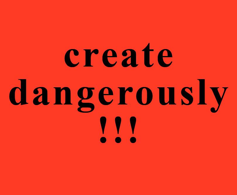 create dangerously (camus)