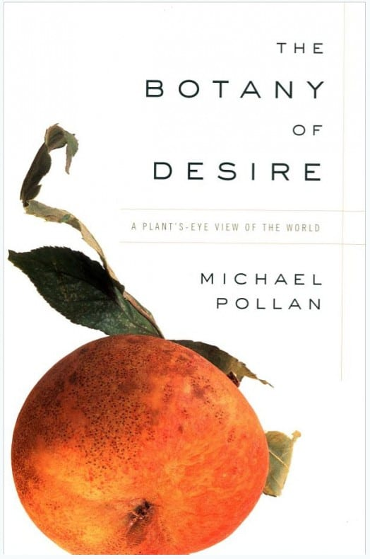 The Botany of Desire Cover